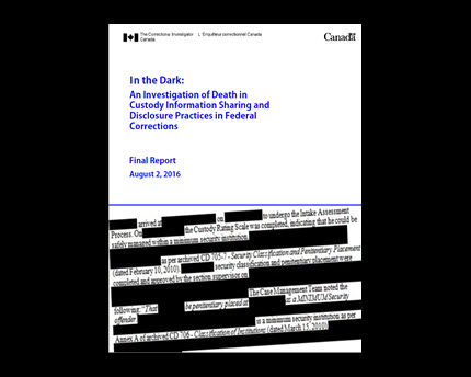 In the Dark: An Investigation of Death in Custody Information Sharing and Disclosure Practices in Federal Corrections - Final Report - August 2, 2016